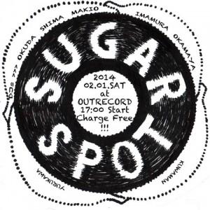"""2014.2.1(sat.) """"sugar spot"""""""