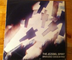 brian eno-david byrne / the jezebel spirit 12″