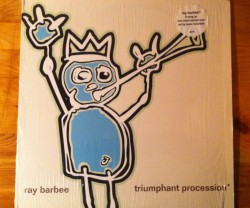 ray barbee / triumphant procession miniLP