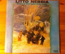 litto nebbia / nostalgias del harlem espanol y la luna centinela LP