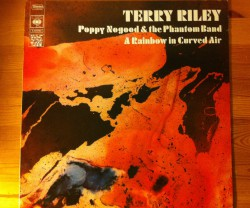 terry riley / poppy nogood & the phantom band, a rainbow in curved air LP