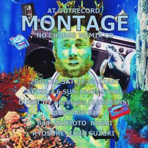 "2014.7.5(sat.)-6(sun.)""MONTAGE"""