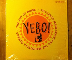 the art of noise feat. mahlathini and the mahotella queens / yebo 12""