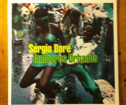 sergio bore / tambores urbanos LP