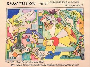 "2015.2.28(sat.) ""raw fusion"" vol.5"