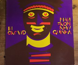 in crowd / man from new guinea LP