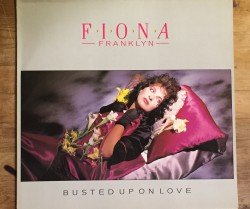 """fiona franklyn / busted up on love 12"""""""