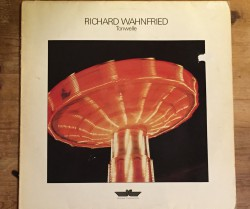 richard wahnfried / tonwelle LP