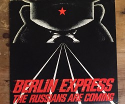 """berlin express  / the russians are coming 12"""""""