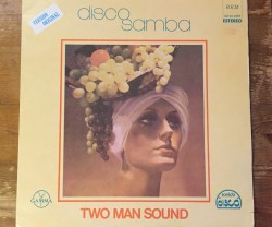 two man sound / disco samba LP