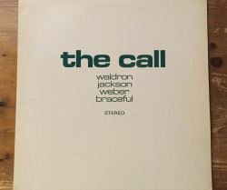 waldron, jackson, weber, braceful  / the call LP