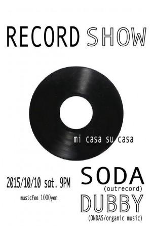 """2015.10.10(sat.) """"record show"""" in mi casa su casa"""