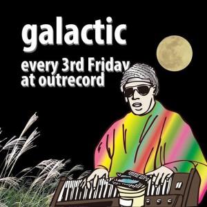 """2015.10.16(fri.) """"galactic"""""""
