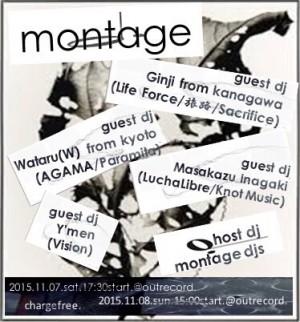 "2015.11.7(sat.)-8(sun.)""MONTAGE"""