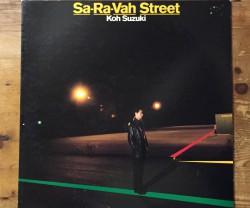 koh suzuki(鈴木こう)  / sa-ra-vah street LP