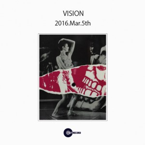"2016.3.5(sat.) ""VISION"""