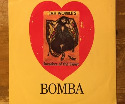 jah wobble's invaders of the heart  / bomba 12""