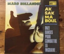 aksak maboul(marc hollander)  / onze danses pour combattre  la migraine LP