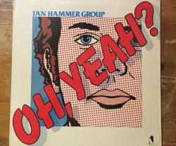 jan hammer group / oh, yeah? LP