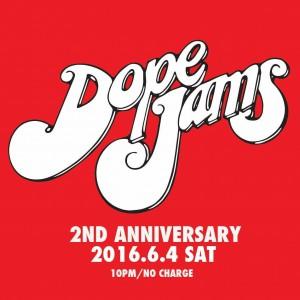 "2016.6.4(sat.) ""dope jams - 2nd anniversary"""