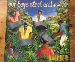 our boys steel orchestra  / pan night and day LP