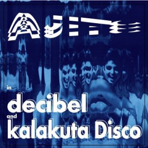 "2016.8.13 (sat.) ""AJITO"" in decibel & kalakuta Disco"