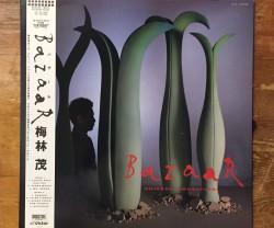 shigeru umebayashi(梅林茂) / bazaar LP