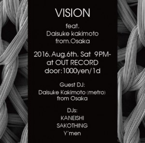 "2016.8.6(sat.) ""VISION"" feat. DAISUKE KAKIMOTOura"