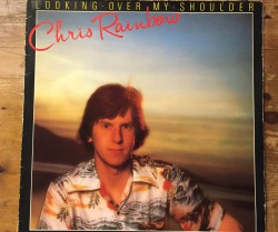 chris rainbow / looking over my shoulder LP