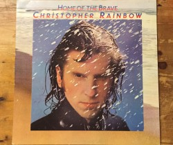 chris (christopher) rainbow  / home of the brave LP