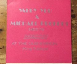 yabby you & michael prophet  / meets scientist  at the dub station(king tubbys) LP