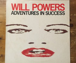 will powers  / adventures in success 12″