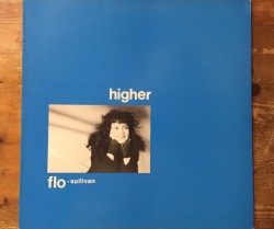 flo sullivan, shiny two shiny ‎/ higher, moment to moment 12""