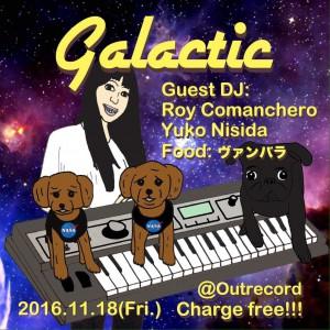 """2016.11.18(fri.)""""galactic"""""""