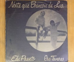 edu passeto & gui tavares  / noite que brincou de lua LP