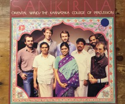oriental wind &  the karnataka college of percussion  / sankirna LP