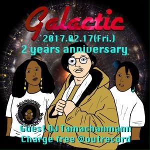 """2017.2.17(fri.)""""galactic"""""""
