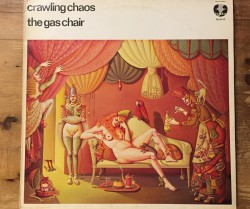 crawling chaos / the gas chair LP