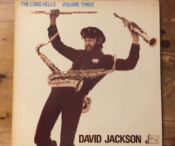 david jackson / the long hello volume three LP